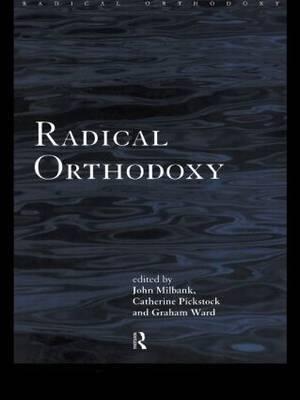 Radical Orthodoxy