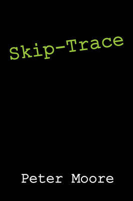 Skip-Trace by Peter Moore image