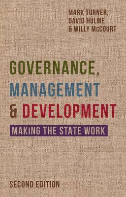 Governance, Management and Development by Mark Turner