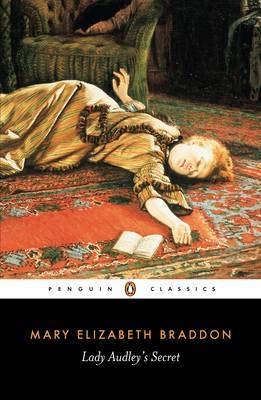 Lady Audley's Secret by Mary , Elizabeth Braddon