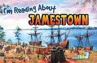 I'm Reading about Jamestown by Carole Marsh