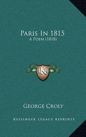 Paris in 1815: A Poem (1818) by George Croly image