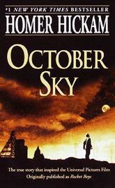 October Sky by Homer H. Hickam
