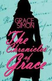 The Chronicles of Grace by Grace Simon image