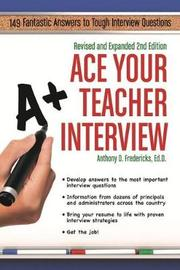 Ace Your First Year Teaching by Anthony D Fredericks