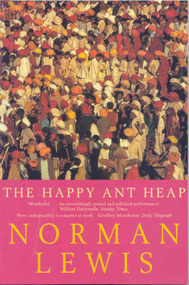 The Happy Ant-heap by Norman Lewis image