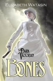 The Dark Victorian by Elizabeth Watasin