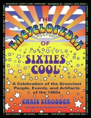 The Encyclopedia Of Sixties Cool by Chris Strodder image