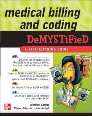 Medical Billing and Coding Demystified by Jim Keogh image