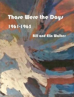 Those Were the Days by Bill and Elin Walker image