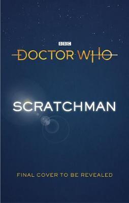 Doctor Who: Scratchman by Tom Baker image