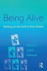 Being Alive by Judith Edwards image