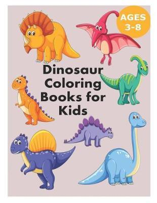 Dinosaur Coloring Books for Kids 3-8 | Samuel Eleyinte Book | Buy ...