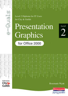 e-Quals Level 2 Presentation Graphics for Office 2000: Presentation Graphics by Susan Ward image