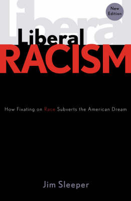 Liberal Racism by Jim Sleeper image