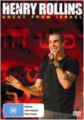 Henry Rollins - Uncut From Israel  on DVD