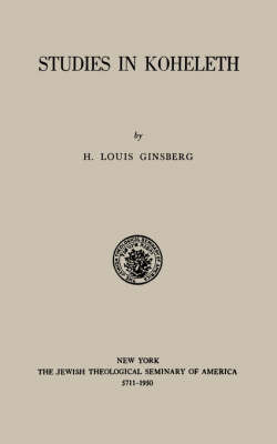 Studies in Kohelet by H. Louis Ginsberg