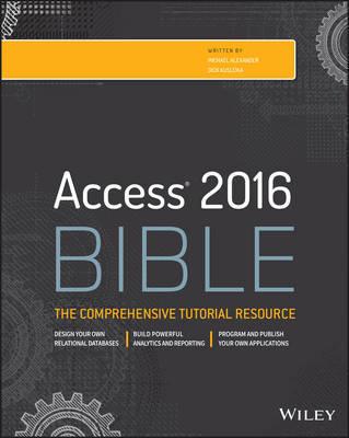 Access 2016 Bible by Michael Alexander