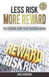 Less Risk More Reward by Basil Nuredini