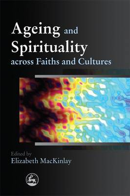 Ageing and Spirituality across Faiths and Cultures image