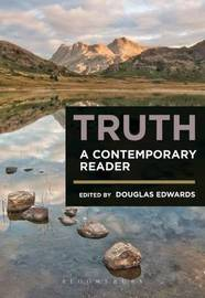 Truth: A Contemporary Reader