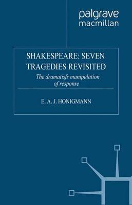 Shakespeare: Seven Tragedies Revisited by E Honigmann image