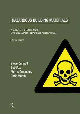 Hazardous Building Materials by Steve R. Curwell