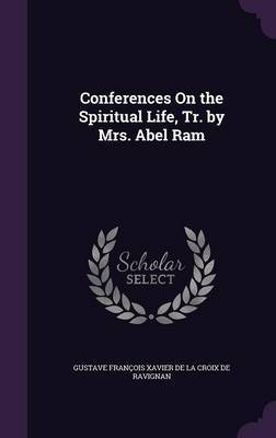 Conferences on the Spiritual Life, Tr. by Mrs. Abel RAM image