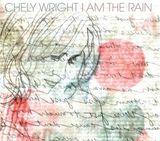 I Am The Rain by Chely Wright