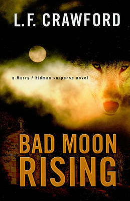 Bad Moon Rising by L.F. Crawford image