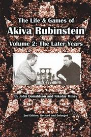The Life & Games of Akiva Rubinstein by John Donaldson image