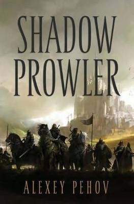 Shadow Prowler (Chronicles of Siala #1) by Alexey Pehov image