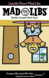 Upside Down Mad Libs by Roger Price