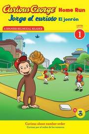 Jorge El Curioso El Jonr n / Curious George Home Run (Cgtv Reader) by H.A. Rey