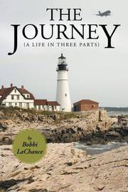 The Journey by Bobbi LaChance