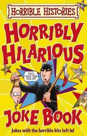 Horribly Hilarious Joke Book by Terry Deary