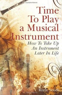 Time To Play A Musical Instrument by Ruth Seodi