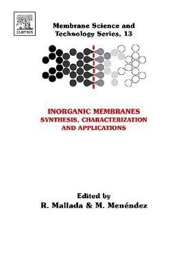 Inorganic Membranes: Synthesis, Characterization and Applications: Volume 13 by Reyes Mallada image