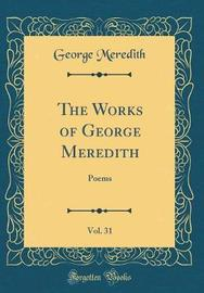 The Works of George Meredith, Vol. 31 by George Meredith image
