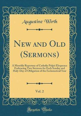 New and Old (Sermons), Vol. 2 by Augustine Wirth image