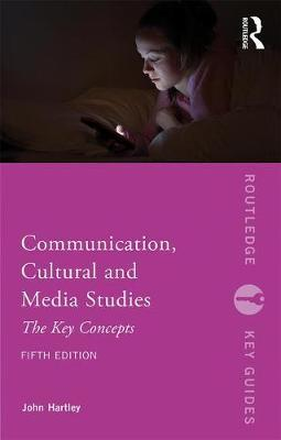 Communication, Cultural and Media Studies by John Hartley image