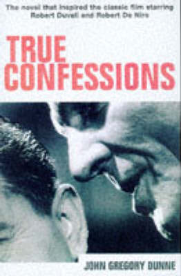 True Confessions by John Gregory Dunne image