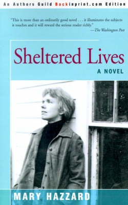 Sheltered Lives by Mary Hazzard image