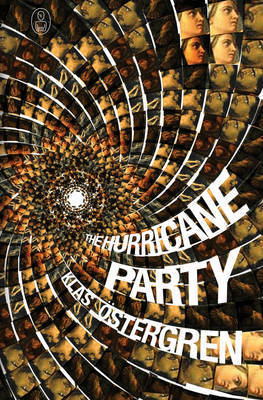 The Hurricane Party by Klas Ostergren