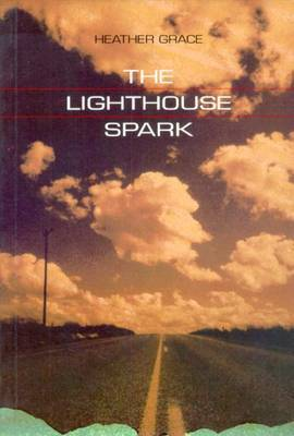 The Lighthouse Spark by Heather Grace image