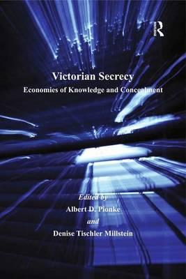 Victorian Secrecy by Denise Tischler Millstein