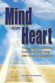 Mind Over Heart by David H Sterne