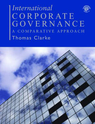International Corporate Governance by Thomas Clarke