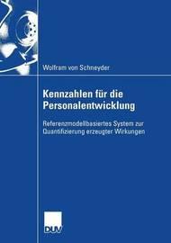Kennzahlen Fur Die Personalentwicklung by Wolfram Von Schneyder