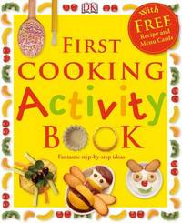 First Cooking Activity Book by Angela Wilkes image